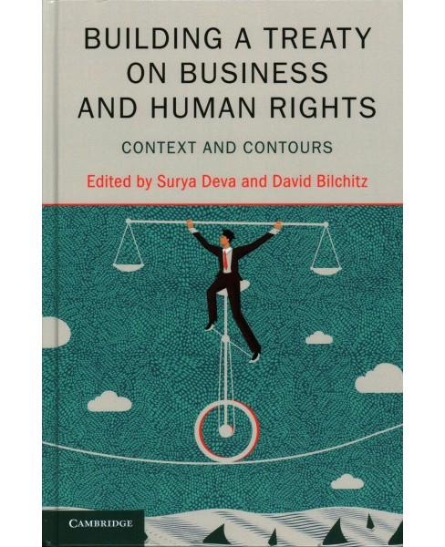 Building a Treaty on Business and Human Rights : Context and Contours (Hardcover) - image 1 of 1