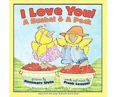 I Love You! a Bushel & a Peck (Reprint) (Paperback) (Frank Loesser) - image 1 of 1