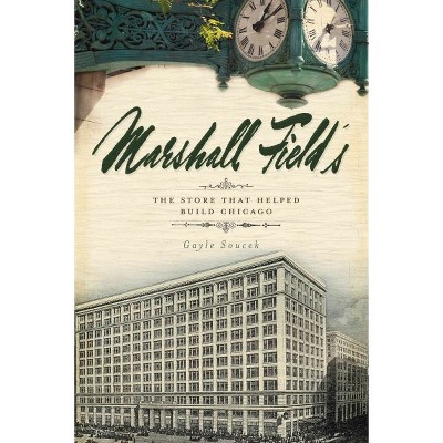MARSHALL FIELD 12/15/2016 - by Gayle Soucek (Paperback)