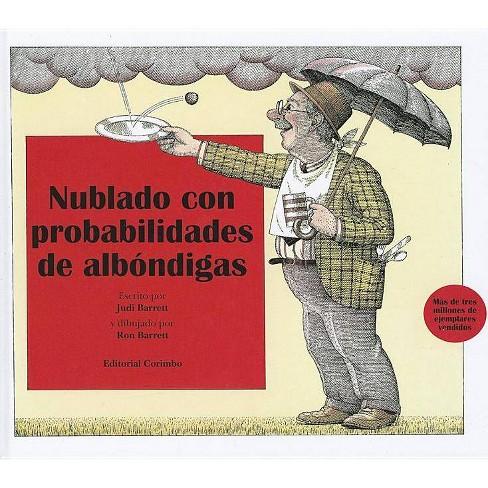 Nublado Con Probablidad de Albondigas - by  Judi Barrett (Hardcover) - image 1 of 1