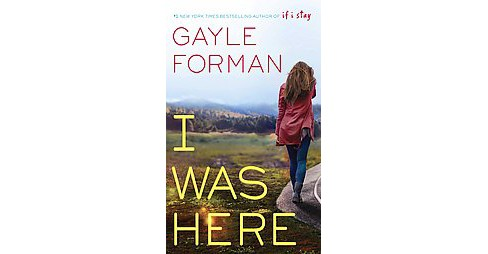 I Was Here (Large Print) (Hardcover) (Gayle Forman) - image 1 of 1