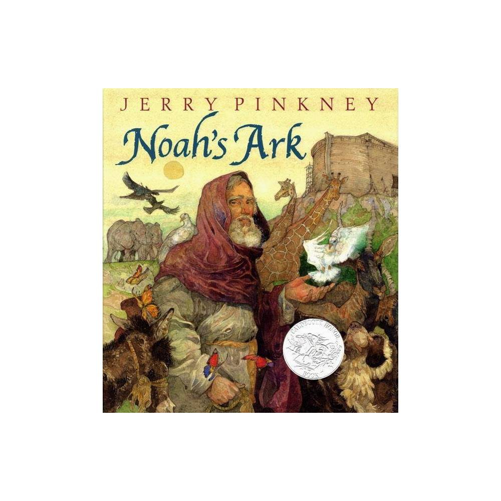 Noah S Ark By Jerry Pinkney Hardcover