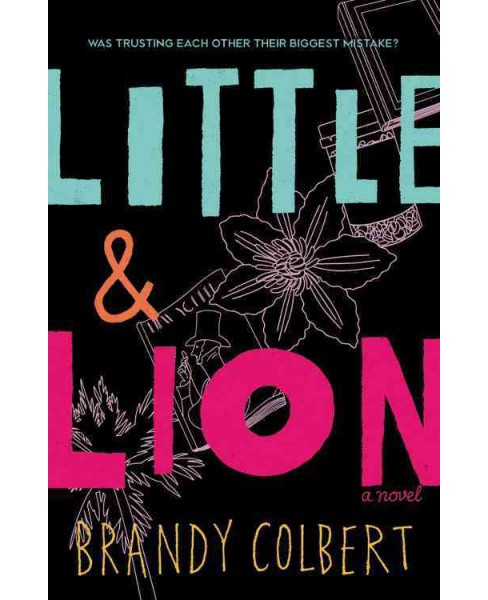Little & Lion -  by Brandy Colbert (Hardcover) - image 1 of 1