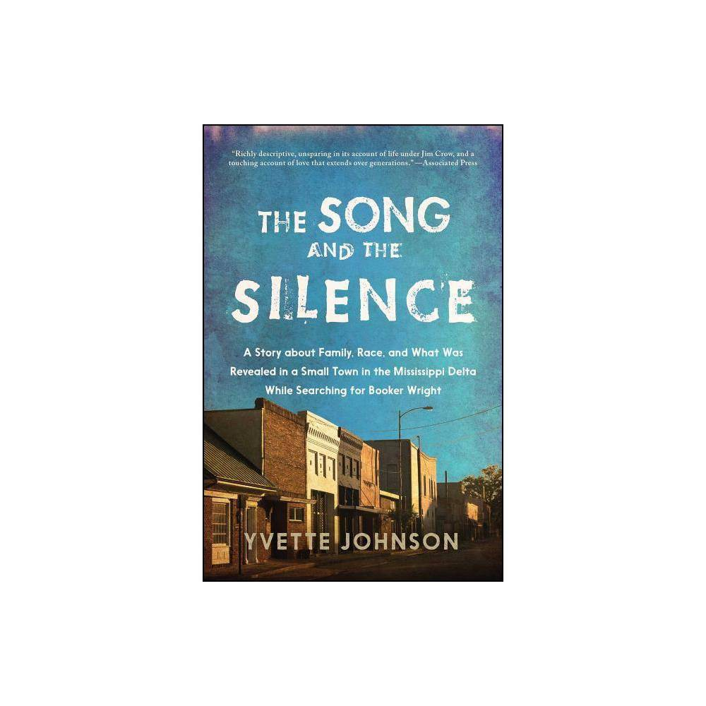 The Song And The Silence By Yvette Johnson Paperback