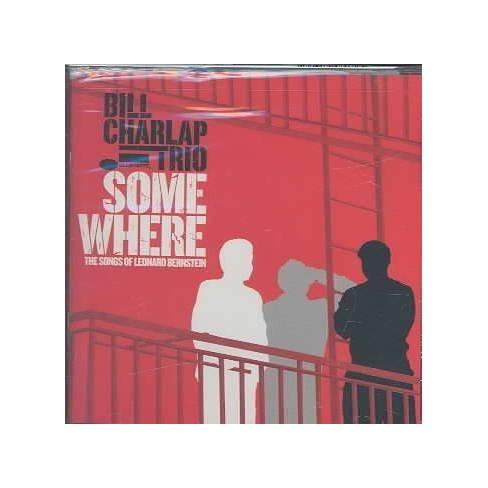 Bill Charlap - Somewhere: Songs of Bernstein (CD) - image 1 of 1