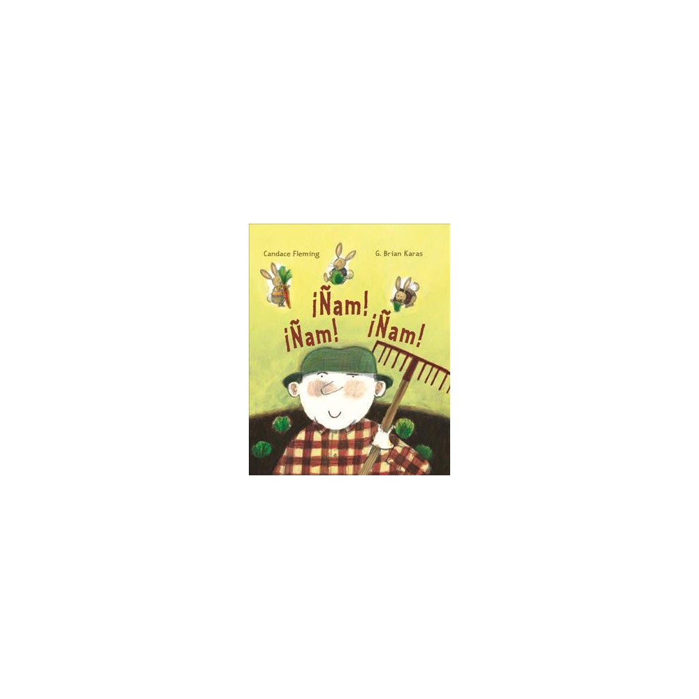 Â¡Ã'am! Â¡Ã'am! Â¡Ã'am! / Muncha! Muncha! Muncha! - Tra by Candace Fleming (Paperback)