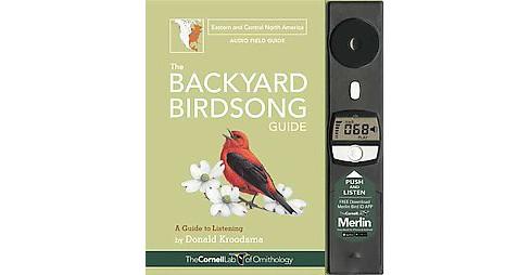 Backyard Birdsong Guide Eastern And Central North America A Guide