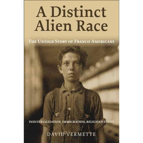 A Distinct Alien Race - by  David G Vermette (Paperback) - image 1 of 1