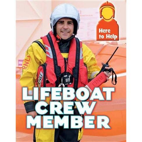 Here to Help: Lifeboat Crew Member - by  Rachel Blount (Paperback) - image 1 of 1