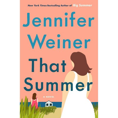 That Summer - Target Signed Edition by Jennifer Weiner (Hardcover)