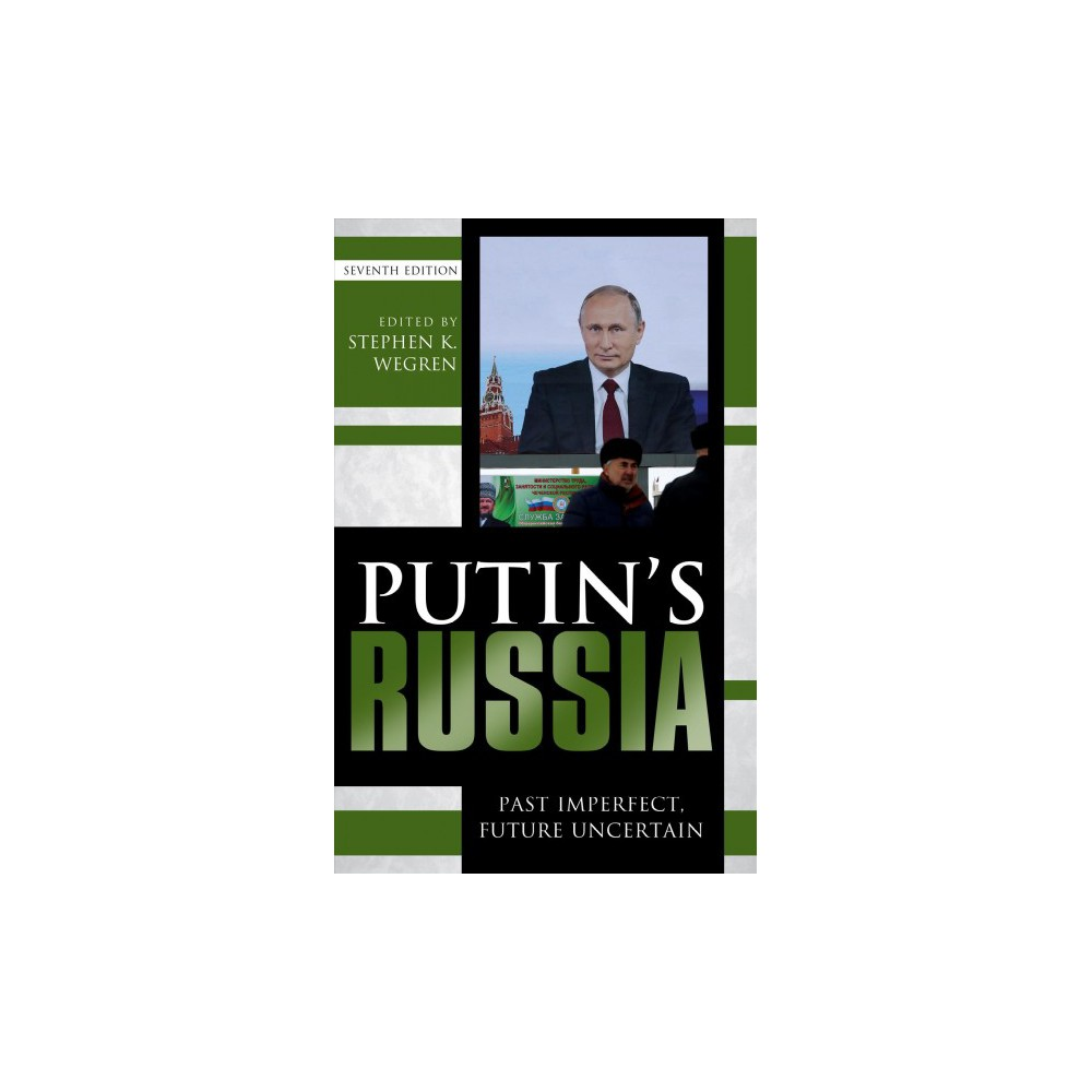 Putin's Russia : Past Imperfect, Future Uncertain - 7 (Hardcover)