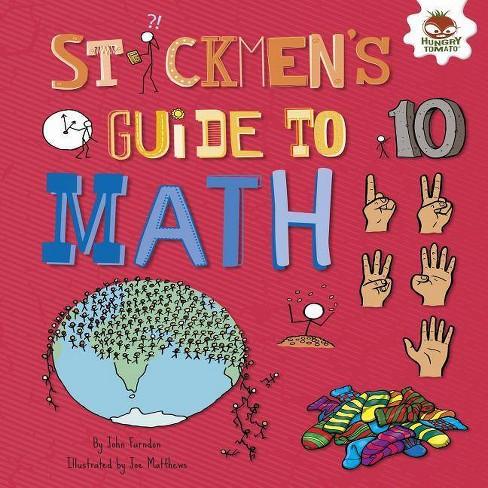 Stickmen's Guide to Math - (Stickmen's Guides to Stem) by  John Farndon (Hardcover) - image 1 of 1