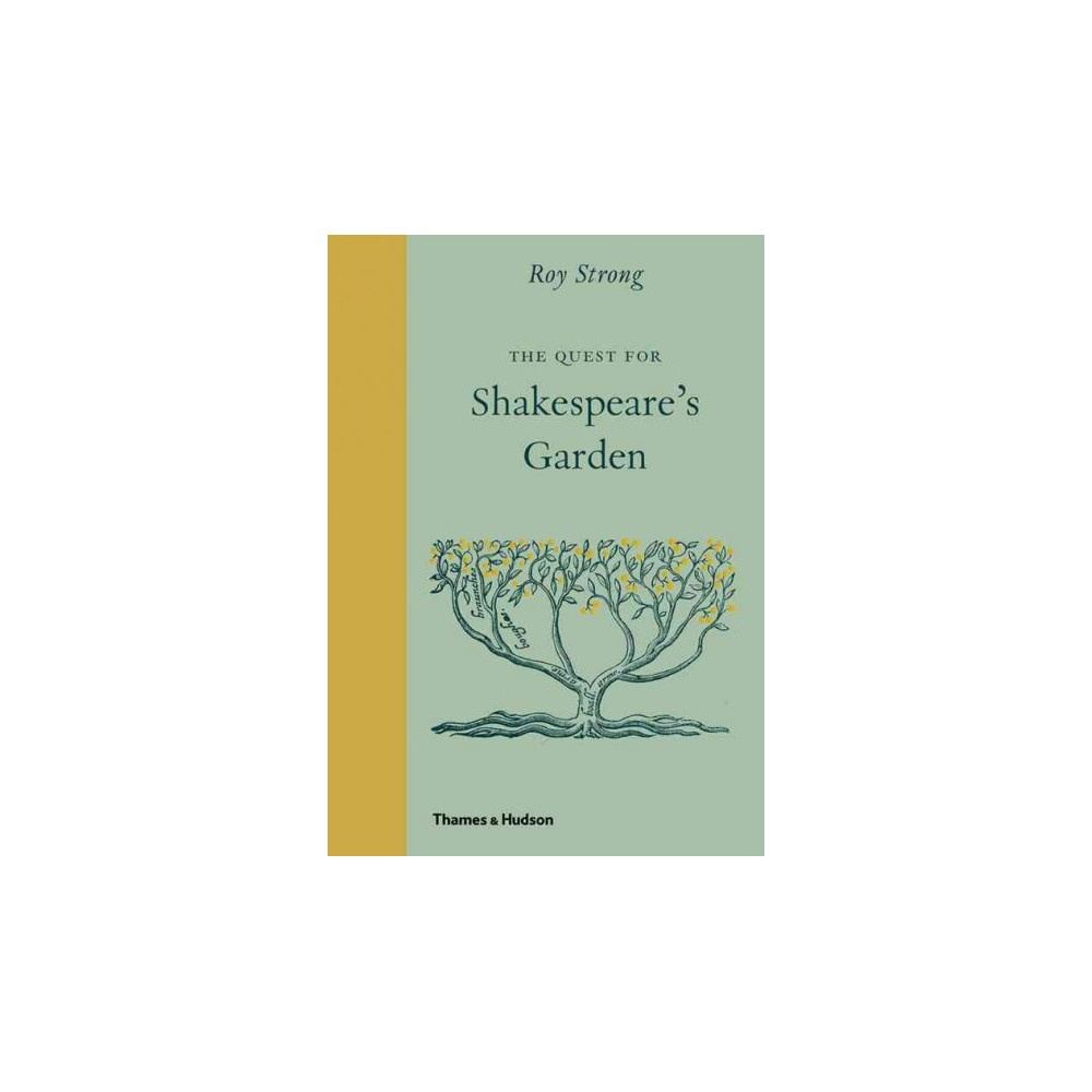 Quest for Shakespeare's Garden (Hardcover) (Roy Strong)