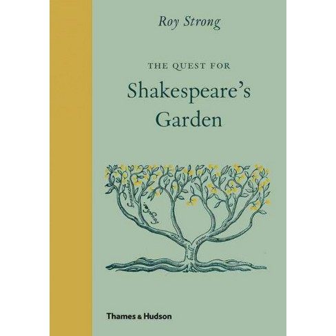 Quest for Shakespeare\'s Garden (Hardcover) (Roy Strong) : Target