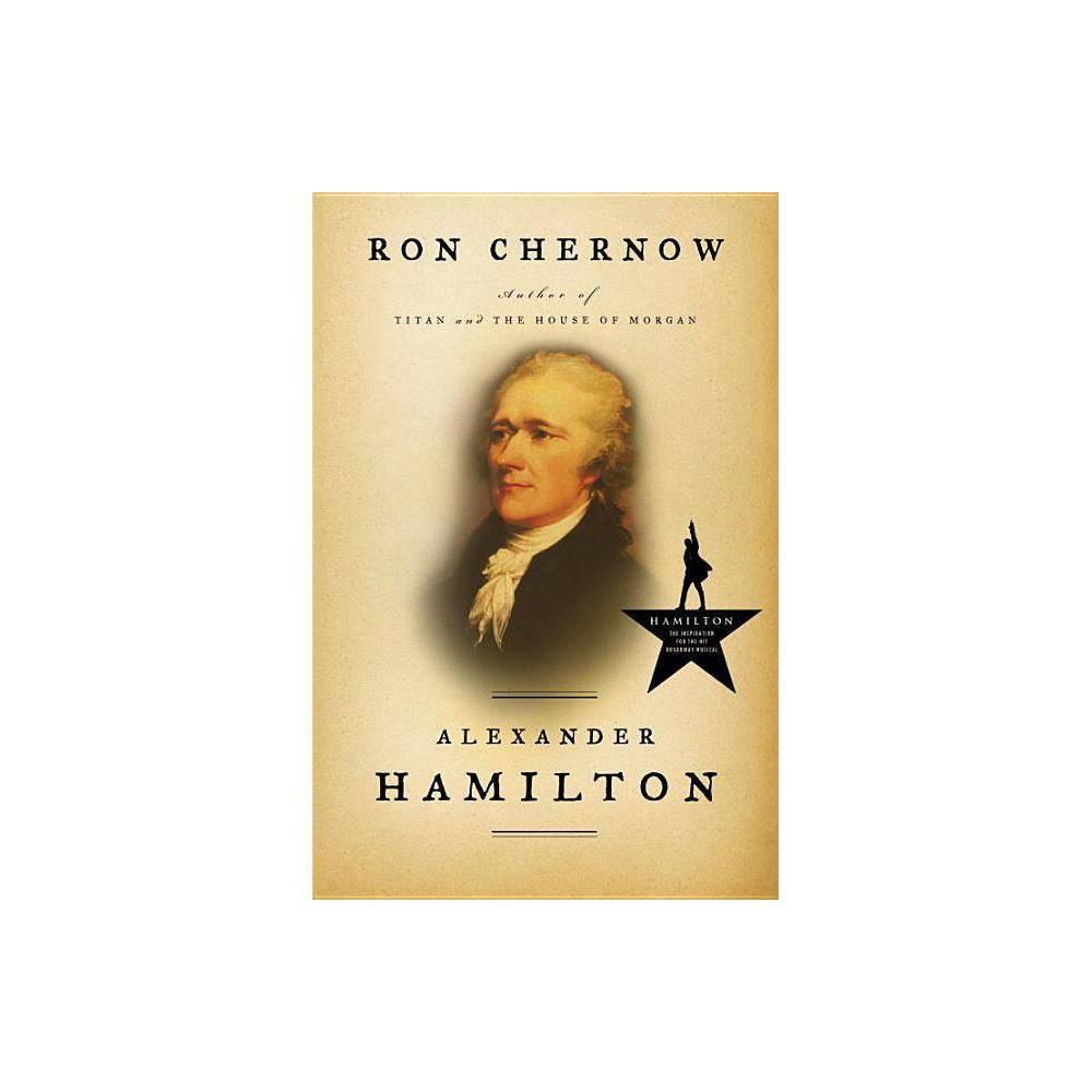 Alexander Hamilton By Ron Chernow Hardcover