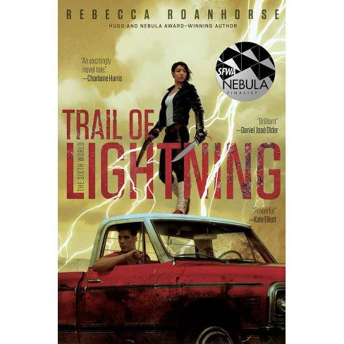 Trail of Lightning - (Sixth World) by Rebecca Roanhorse (Hardcover)