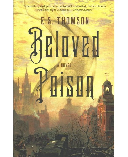 Beloved Poison (Reprint) (Paperback) (E. S. Thomson) - image 1 of 1