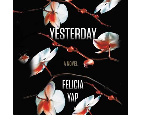 Yesterday : Library Edition (Unabridged) (CD/Spoken Word) (Felicia Yap) - image 1 of 1