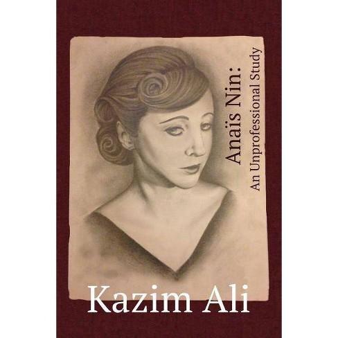 Ana�s Nin - by  Kazim Ali (Paperback) - image 1 of 1