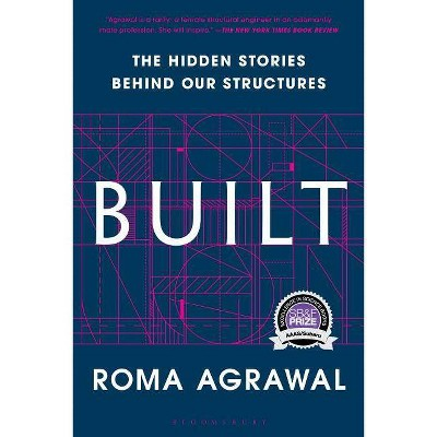 Built - by  Roma Agrawal (Paperback)