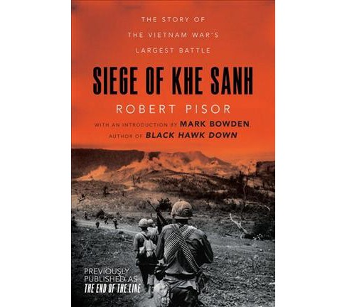 Siege of Khe Sanh : The Story of the Vietnam War's Largest Battle -  by Robert Pisor (Paperback) - image 1 of 1