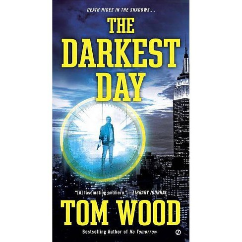 The Darkest Day - (Victor, the Assassin) by  Tom Wood (Paperback) - image 1 of 1