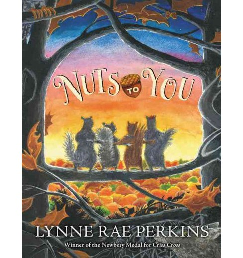 Nuts to You (Reprint) (Paperback) (Lynne Rae Perkins) - image 1 of 1