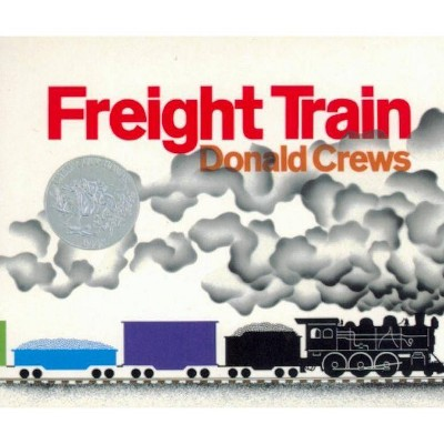 Freight Train Board Book - (Caldecott Collection)by Donald Crews (Board_book)