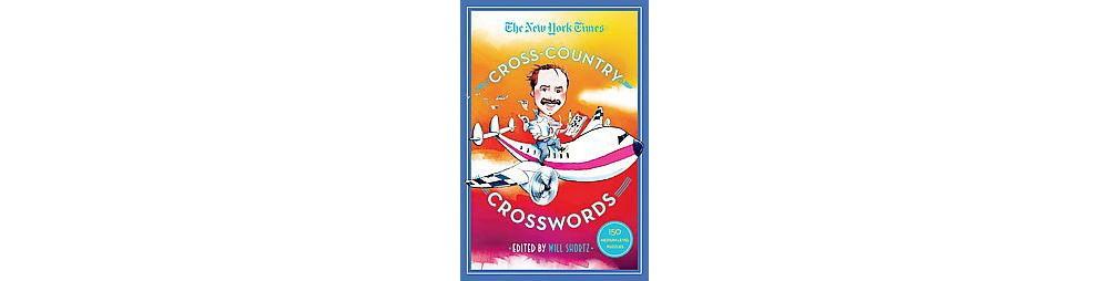 New York Times Cross-Country Crosswords : 150 Medium Leve...