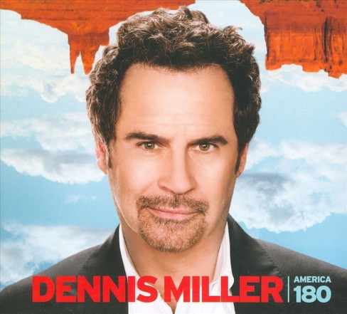 Dennis miller - America 180 [Explicit Lyrics] (CD) - image 1 of 1