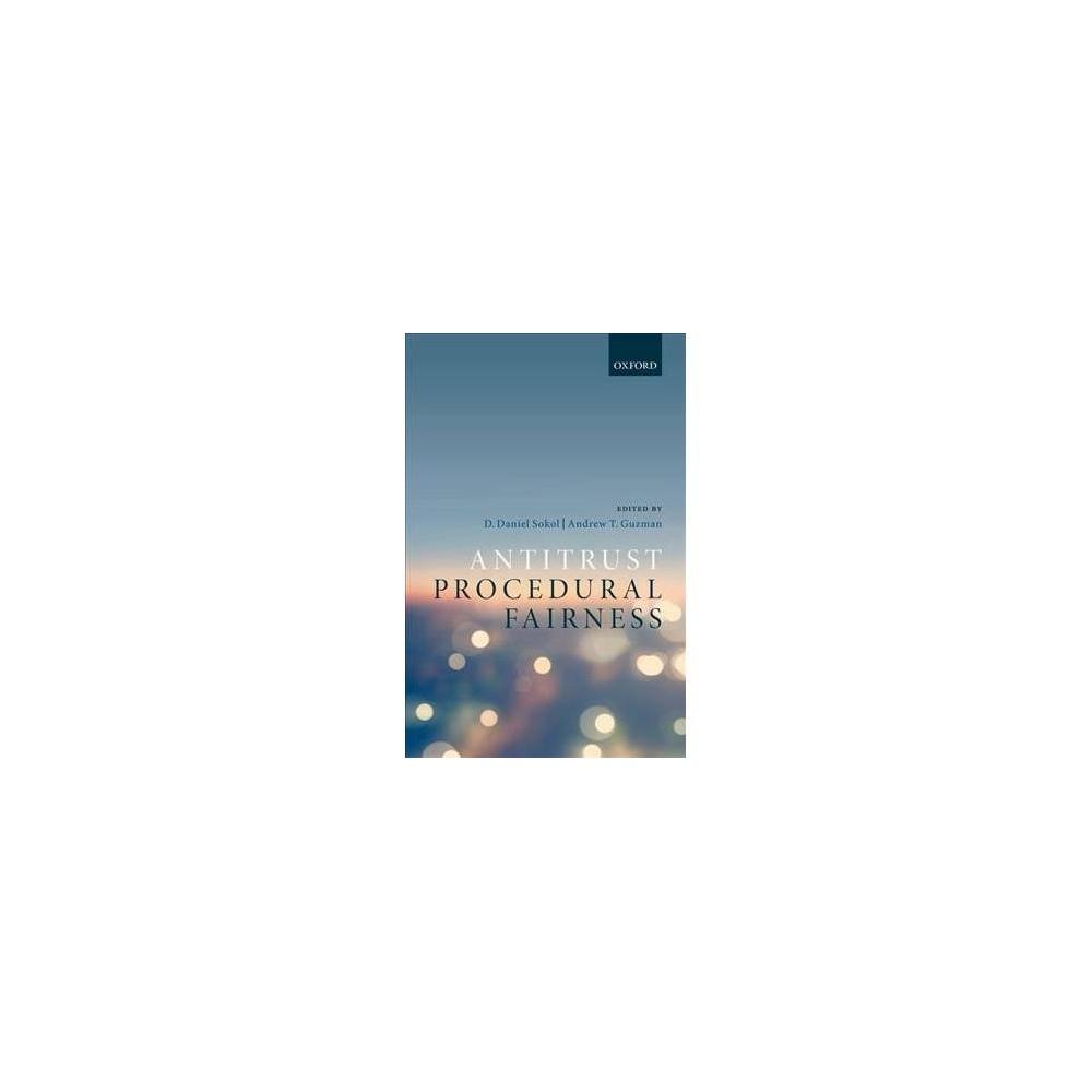 Antitrust Procedural Fairness - (Hardcover)