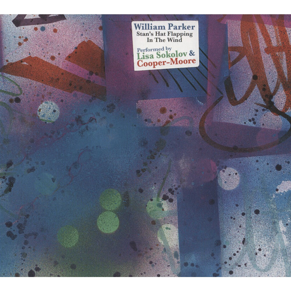 William Parker - Stan's Hat Flapping In The Wind (CD)