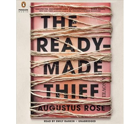 Readymade Thief (Unabridged) (CD/Spoken Word) (Augustus Rose) - image 1 of 1