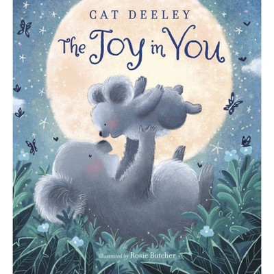 The Joy in You - by Cat Deeley (Hardcover)