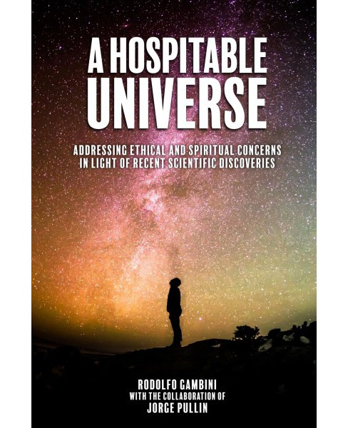 Hospitable Universe : Addressing Ethical and Spiritual Concerns in Light of Recent Scientific - image 1 of 1