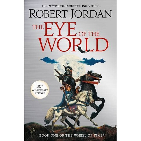 The Eye of the World - (Wheel of Time) by  Robert Jordan (Hardcover) - image 1 of 1