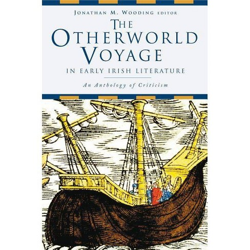 The Otherworld Voyage in Early Irish Literature - (Paperback) - image 1 of 1