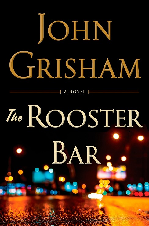 The Rooster Bar (Hardcover) (John Grisham) - image 1 of 1