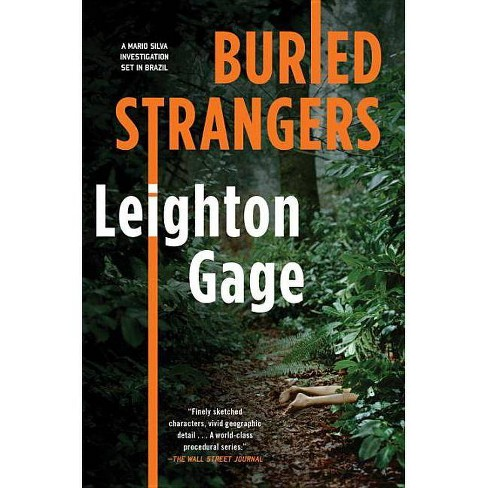 Buried Strangers - (Chief Inspector Mario Silva Investigation) by  Leighton Gage (Paperback) - image 1 of 1