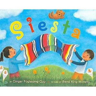 Siesta (Bilingual)(Hardcover)(Ginger Foglesong Guy)