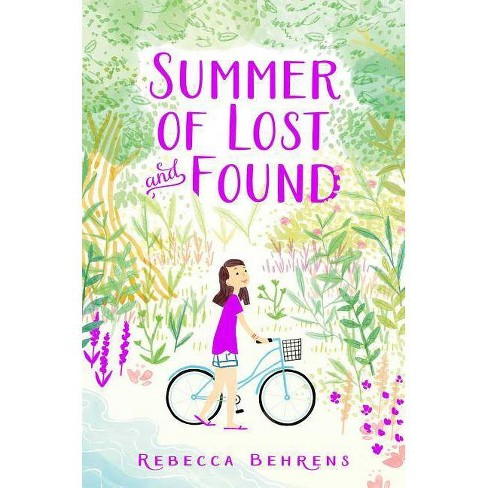 Summer of Lost and Found - by  Rebecca Behrens (Paperback) - image 1 of 1