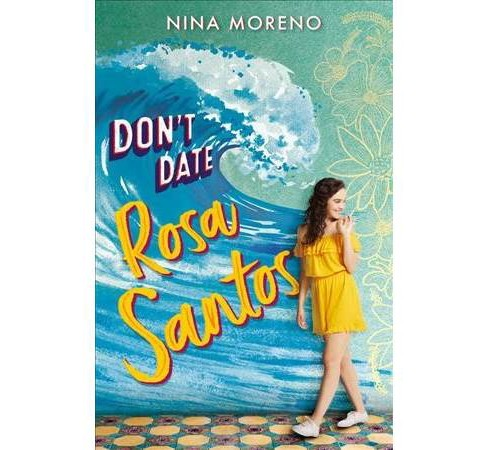 Don't Date Rosa Santos -  (Hardcover) - image 1 of 1