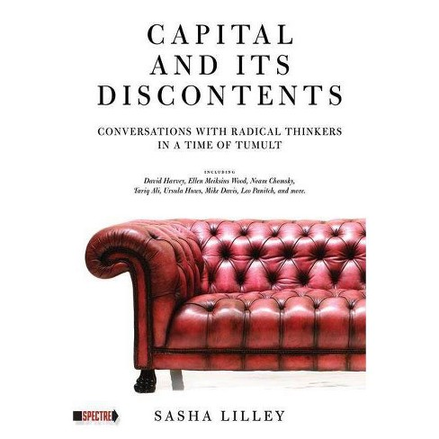 Capital and Its Discontents - (Spectre) (Paperback) - image 1 of 1
