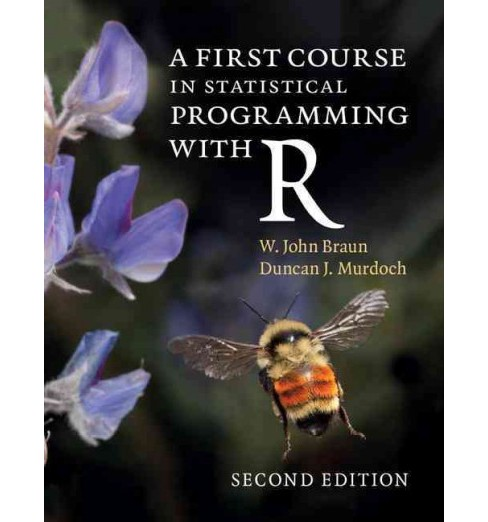 First Course in Statistical Programming With R (Paperback) (W. John Braun) - image 1 of 1