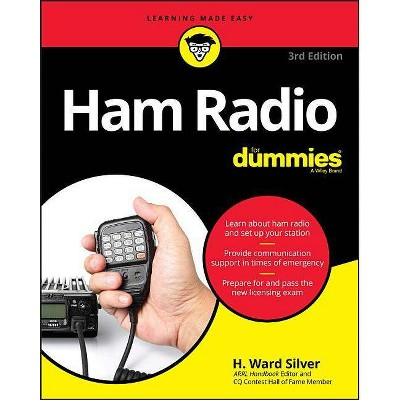 Ham Radio for Dummies - 3rd Edition by  H Ward Silver (Paperback)