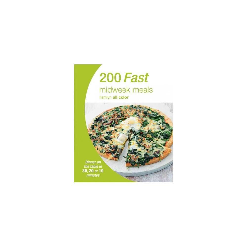 200 Fast Midweek Meals ( Hamlyn All Color) (Paperback)