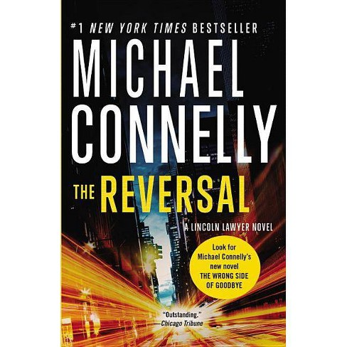 The Reversal - (Lincoln Lawyer Novel) by  Michael Connelly (Paperback) - image 1 of 1