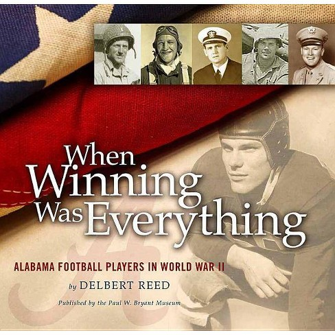 When Winning Was Everything - 3 Edition by  Delbert Reed (Hardcover) - image 1 of 1