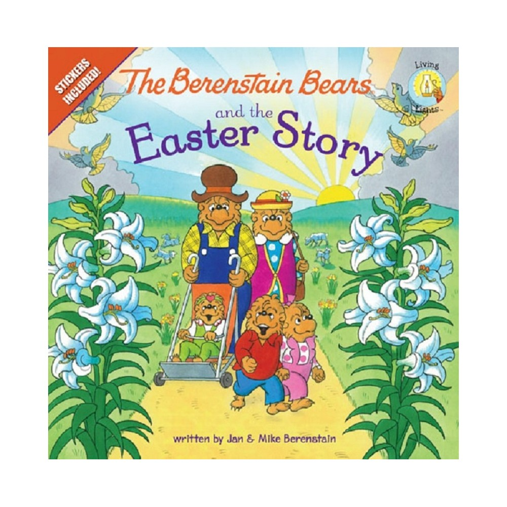 The Berenstain Bears and the Easter Story (Berenstain Bears) (Original) (Paperback) by Jan Berenstain