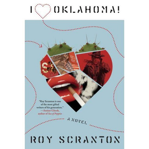 I Heart Oklahoma! - by  Roy Scranton (Hardcover) - image 1 of 1
